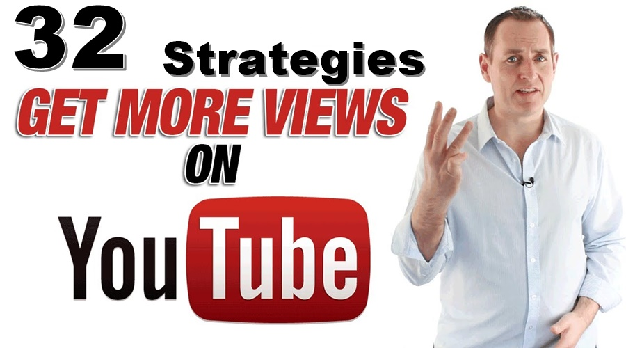 32 Strategies To Get More Views On Youtube In 2020