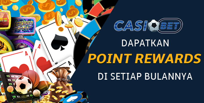 Point Reward Bulanan Dari Casiobet