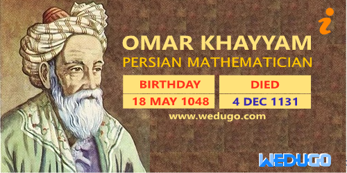 Special article on the birthday of Omar Khayyam 18 May 1048
