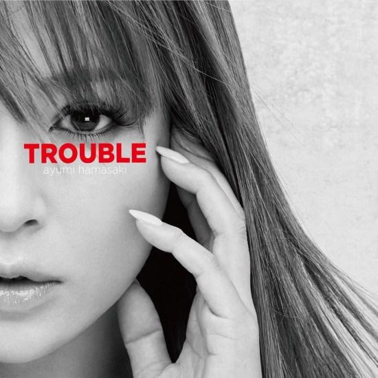 [Album] Ayumi Hamasaki – TROUBLE