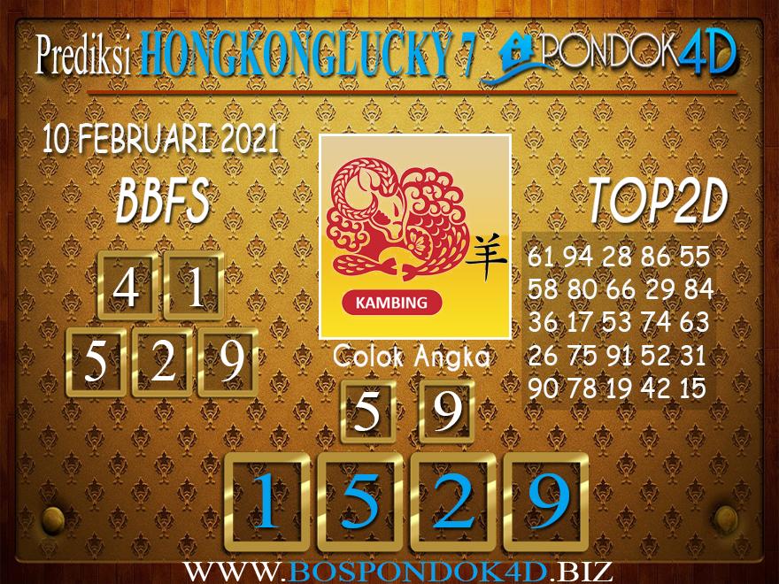 Prediksi Togel HONGKONG LUCKY 7 PONDOK4D 10 FEBRUARI 2021
