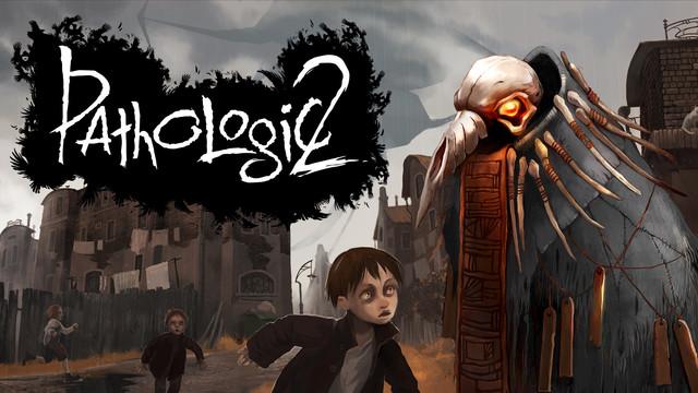 Pathologic 2 (GOG)