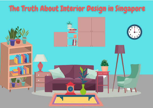 The-Truth-About-Interior-Design-in-Singapore