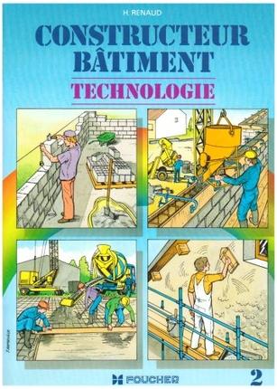 Constructeur bâtiment Technologie - Tome 2
