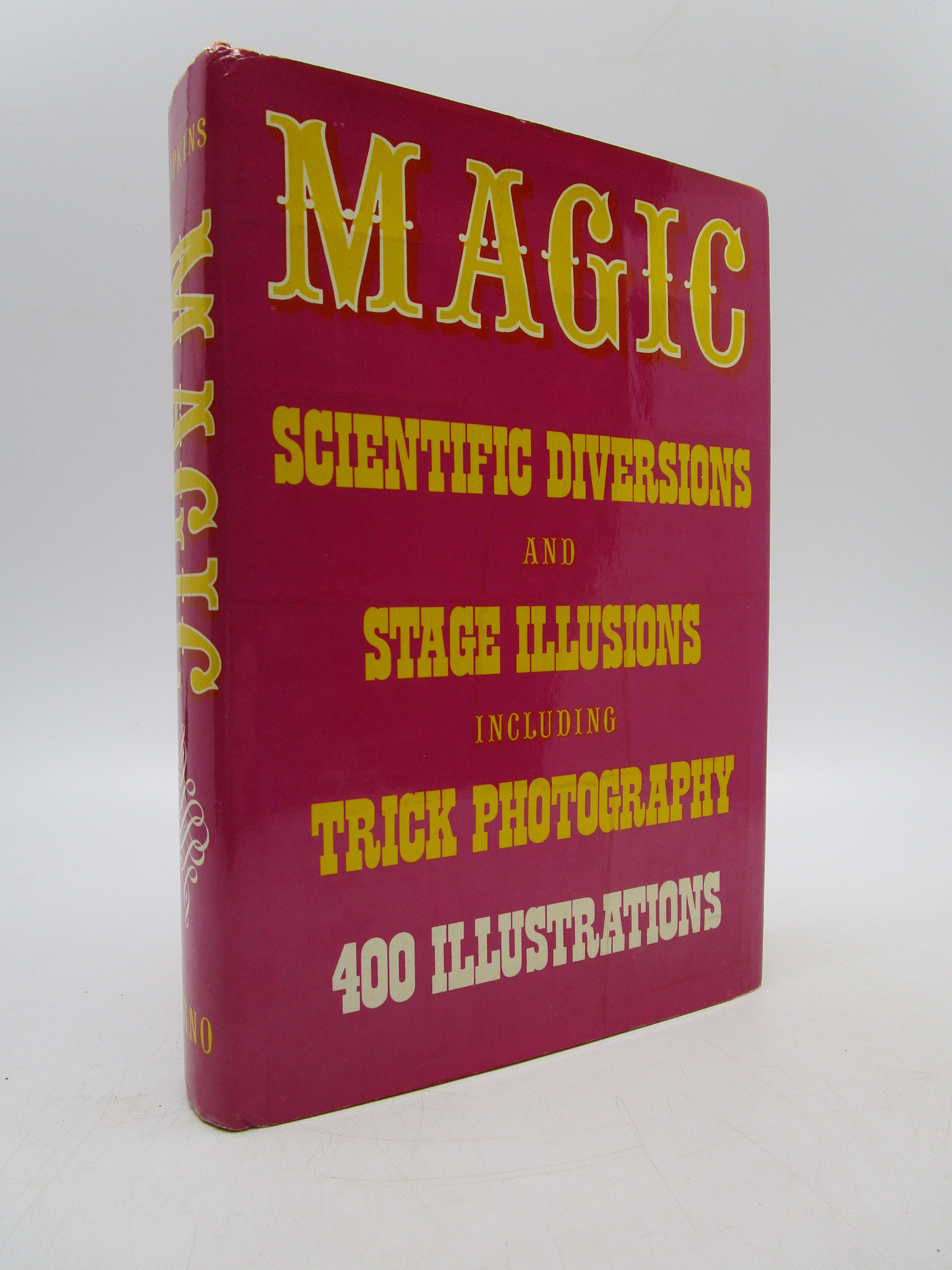 Image for Magic: Stage Illusions and Scientific Diversions including Trick Photography