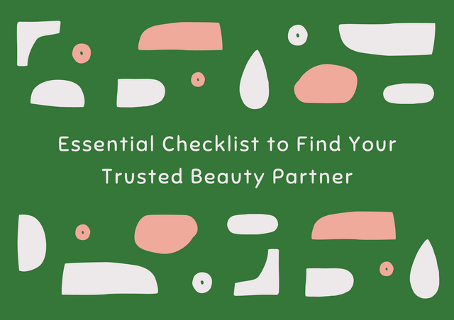Essential-Checklist-to-Find-Your-Trusted-Beauty-Partner