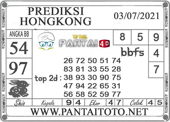 PREDIKSI TOGEL HONGKONG PANTAI4D 03 JULI 2021