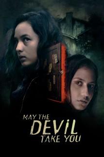 ეშმაკსაც წაუღიხარ May the Devil Take You