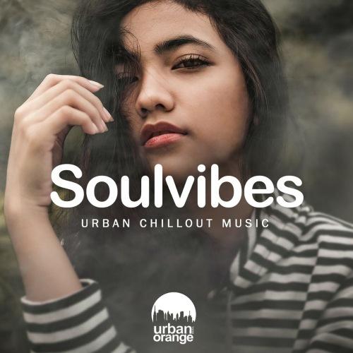 VA - Soulvibes Urban Chillout Music (2021)