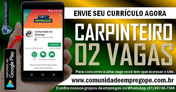 CARPINTEIRO, 02 VAGAS PARA PRESTADORA DE SERVIÇOS NO RECIFE