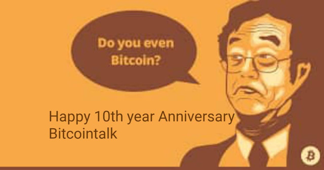 Bitcointalk.org has come a long way. Hurray on this 10th Anniversary. More years ahead in strength!