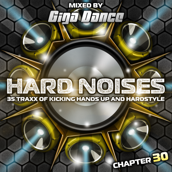 [Obrazek: HARD-NOISES-Chapter-30-mixed-by-Giga-Dance-600px.png]