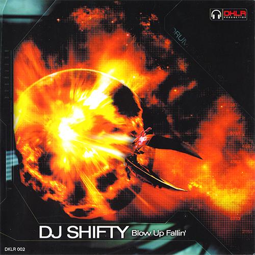 DJ Shifty - Blow Up Fallin' 2003