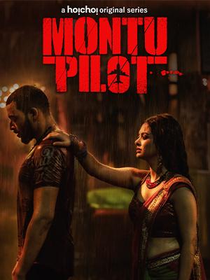 18+Montu Pilot 2020 Bengali Complete Web Series 720p HDRip 1.2GB DL ***Hot***