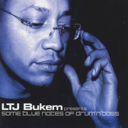 Download VA - LTJ Bukem Pres. Some Blue Notes Of Drum 'N' Bass mp3