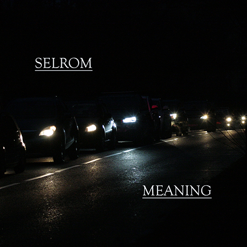Selrom - Meaning (Original Mix) [2020]