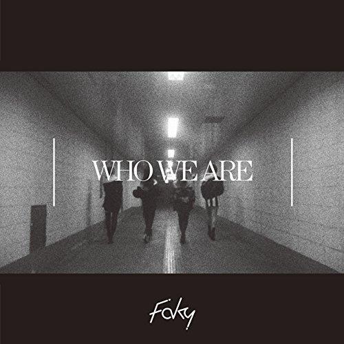 [Single] FAKY – Who We Are