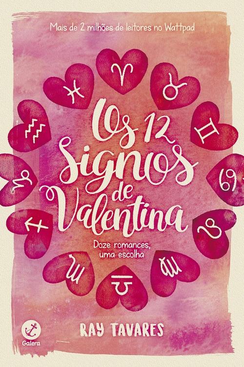 Resenha #402 Os 12 signos de Valentina – Ray Tavares @galerarecord
