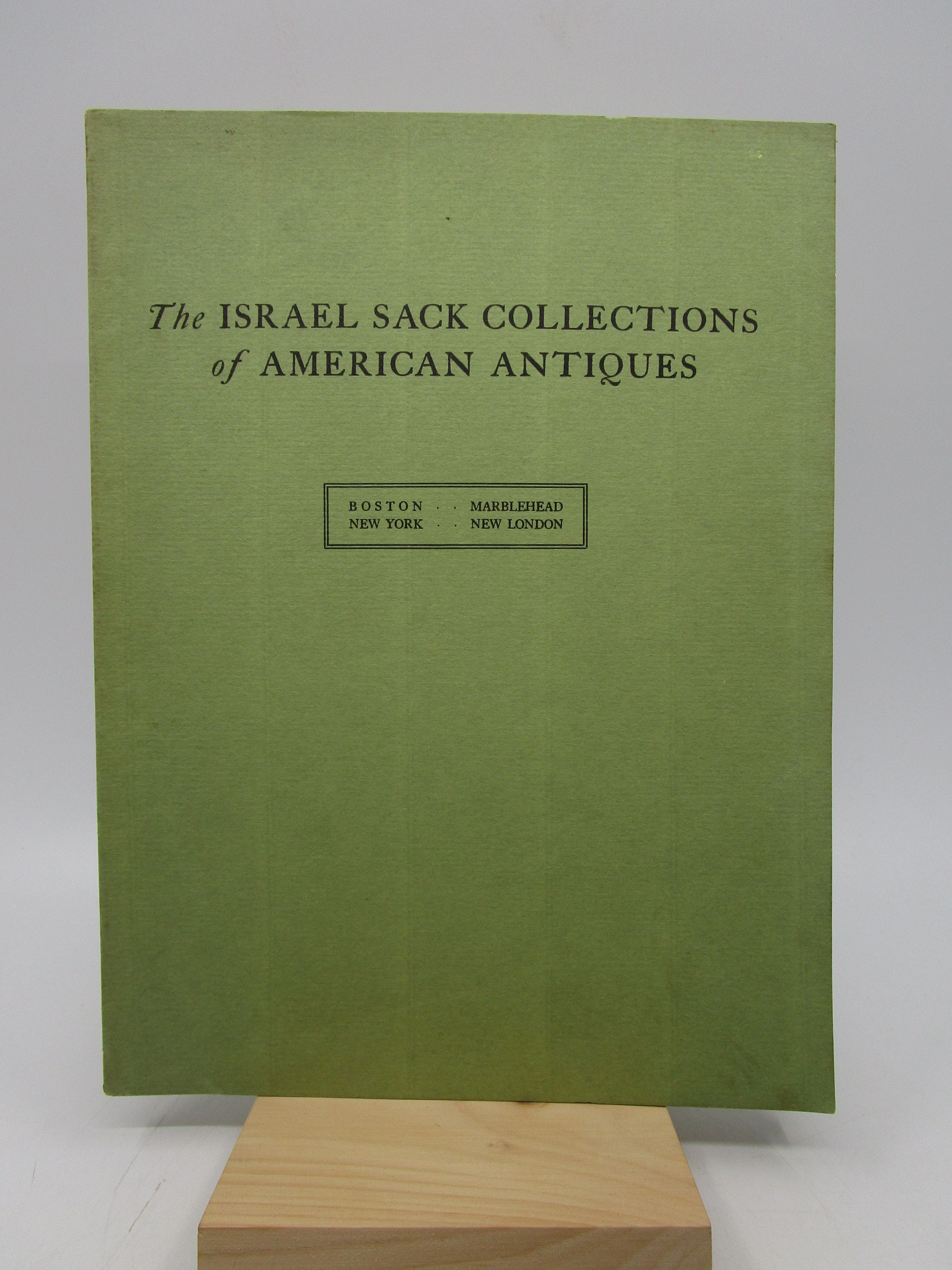 Image for The Israel Sack Collections of American Antiques