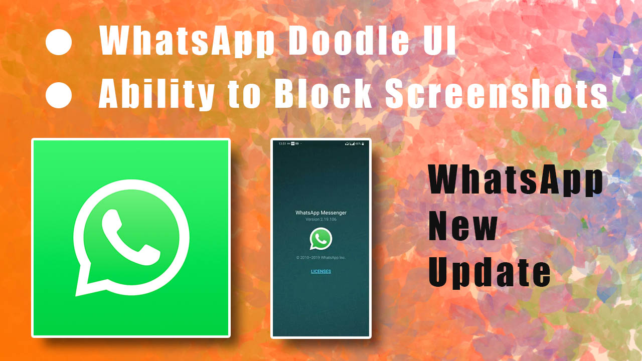 WhatsApp Roll Out New Doodle UI, Ability to Block Screenshots Spotted