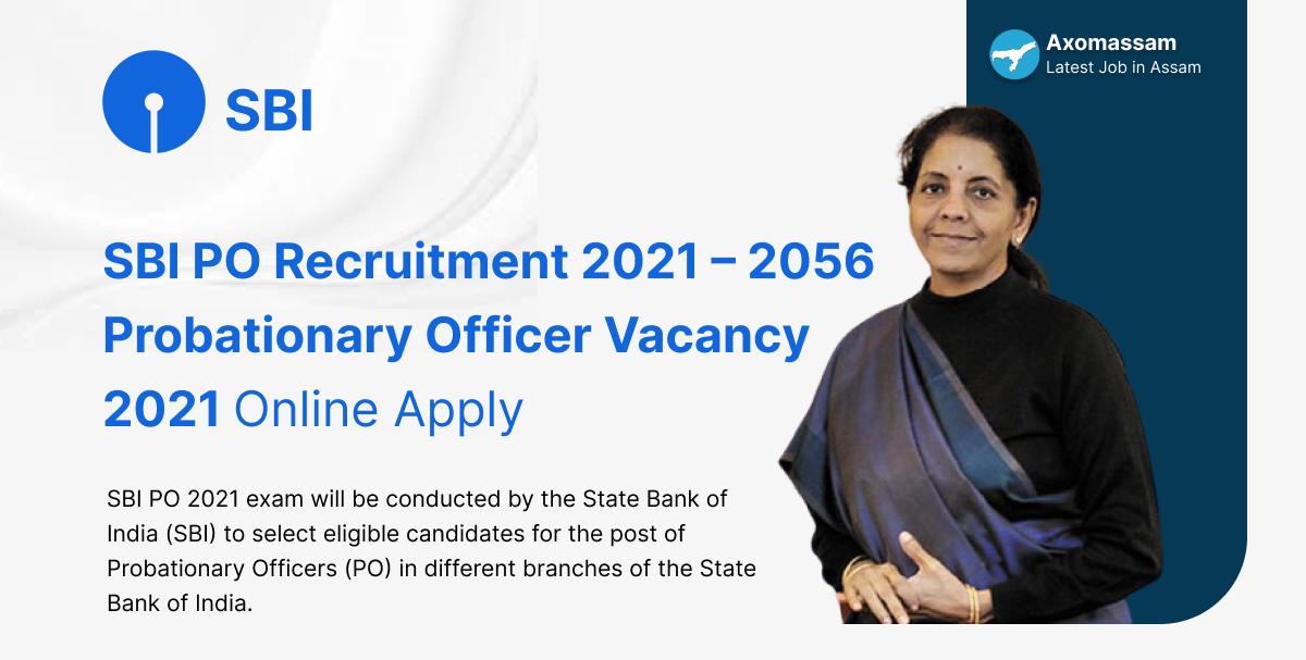 SBI PO Recruitment 2021 – 2056 Probationary Officer Vacancy