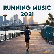 VA - Running Music 2021 Explicit