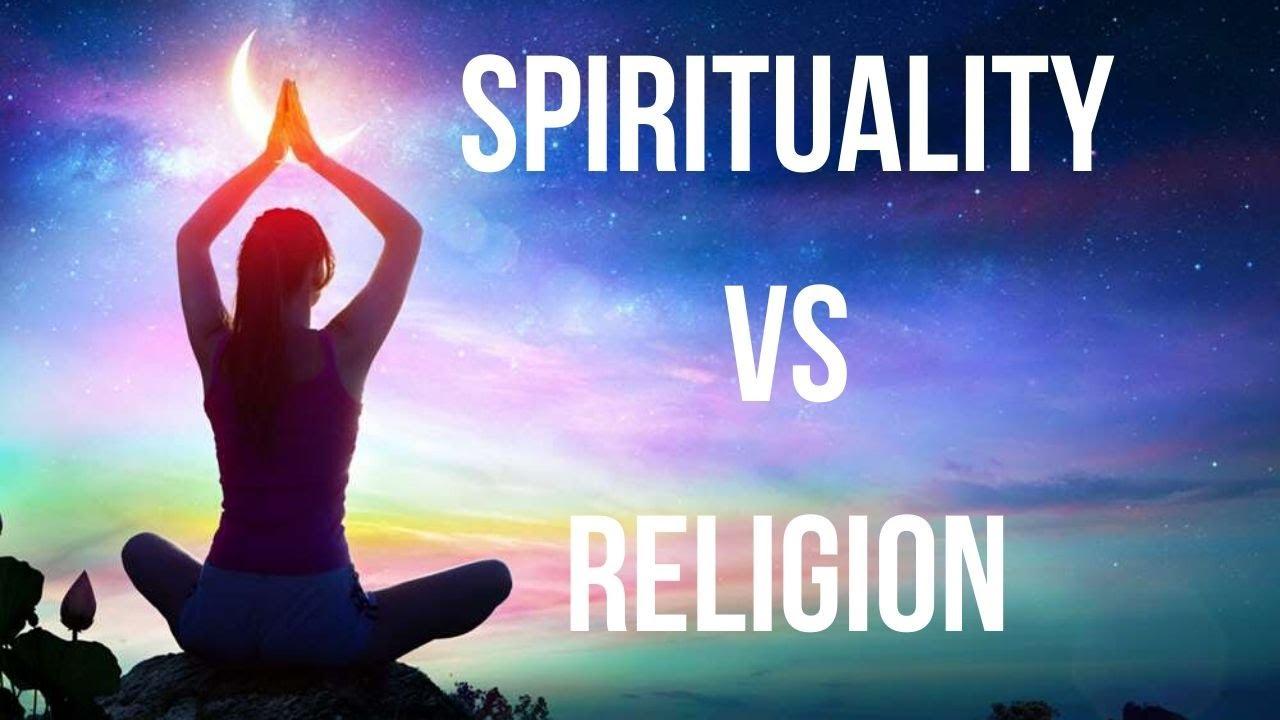 ধর্ম বনাম আধ্যাত্মিকতা – একটি সাম্প্রতিক সময়ের দ্বন্দ্বগত পার্থক্য