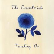 The Decemberists - Traveling On (2018) [mp3-320kbps]