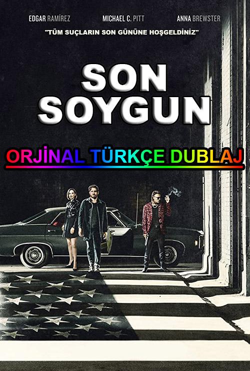 Son Soygun | The Last Days of American Crime | 2020 | WEB-DL | XviD | Türkçe Dublaj | m720p - m1080p | WEB-DL | Dual | TR-EN | Tek Link