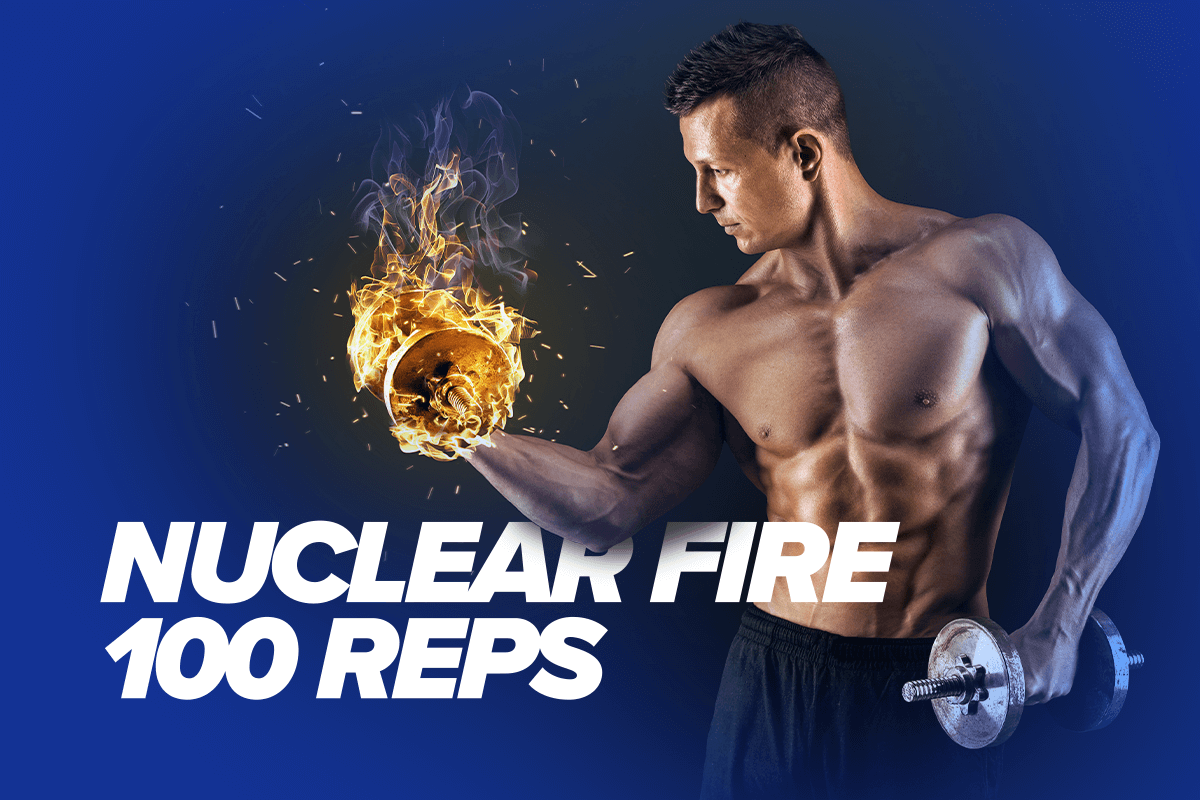 NUCLEAR FIRE 100 REPS