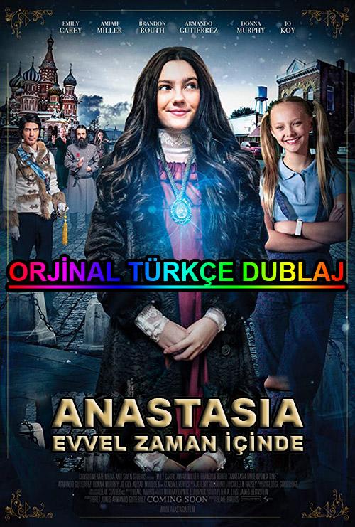 Anastasia: Evvel Zaman İçinde   2019   WEB-DL   XviD   Türkçe Dublaj   m720p - m1080p   WEB-DL   Dual   TR-EN   Tek Link