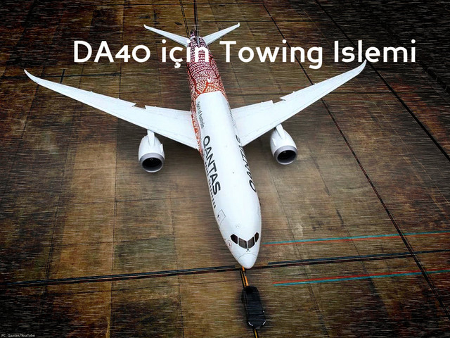 DA40 Model Uçağını Çekmek (Towing) - Towing for DA40