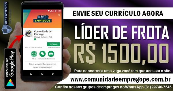 LÍDER DE FROTA COM SALÁRIO R$ 1500,00 PRA EMPRESA DE MEIO AMBIENTE NO CURADO