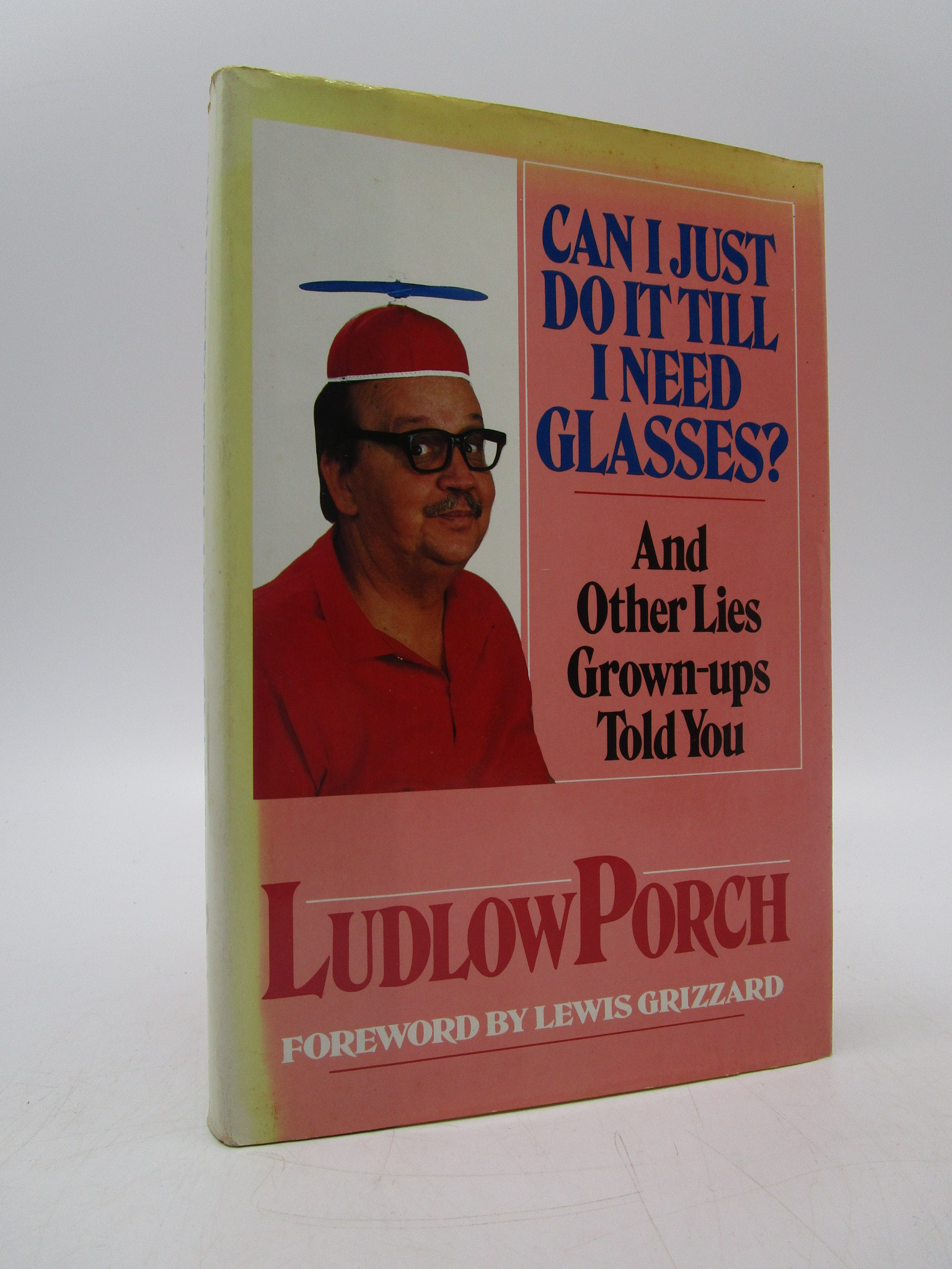 Image for Can I Just Do It Till I Need Glasses?: And Other Lies Grown-Ups Told You (Signed)