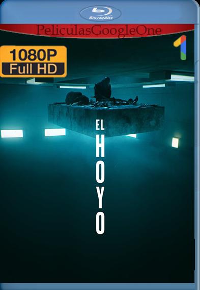 El Hoyo (2019) HD [1080p] Castellano [GoogleDrive] | Omar |