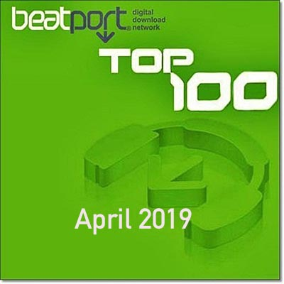 Beatport Top 100 Downloads April (2019)
