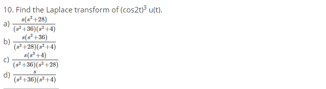 Find-the-Laplace-transform-of-cos-2t-3-u-t