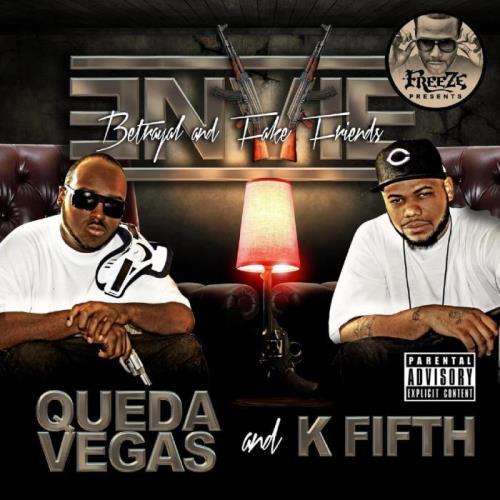 Queda Vegas & K Fifth - Envie, Betrayal & Fake Friends (2021)
