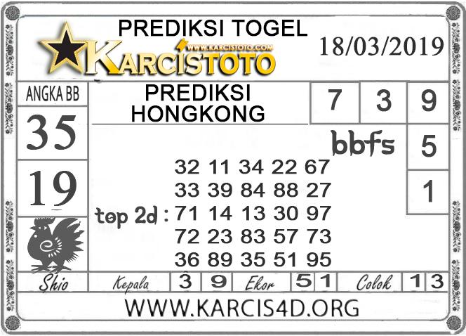 Prediksi Togel HONGKONG KARCISTOTO 18 MARET 2019