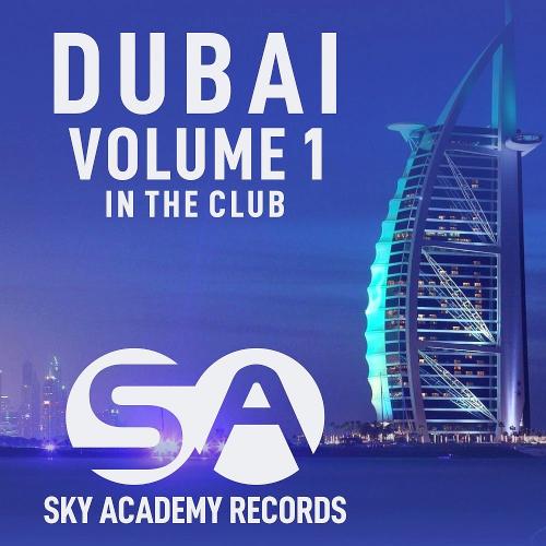 Dubai Vol. 1 (In The Club) (2021)