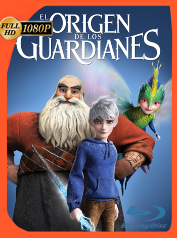 El Origen de los Guardianes (2012) BDRip [1080p] Latino [GoogleDrive] [zgnrips]
