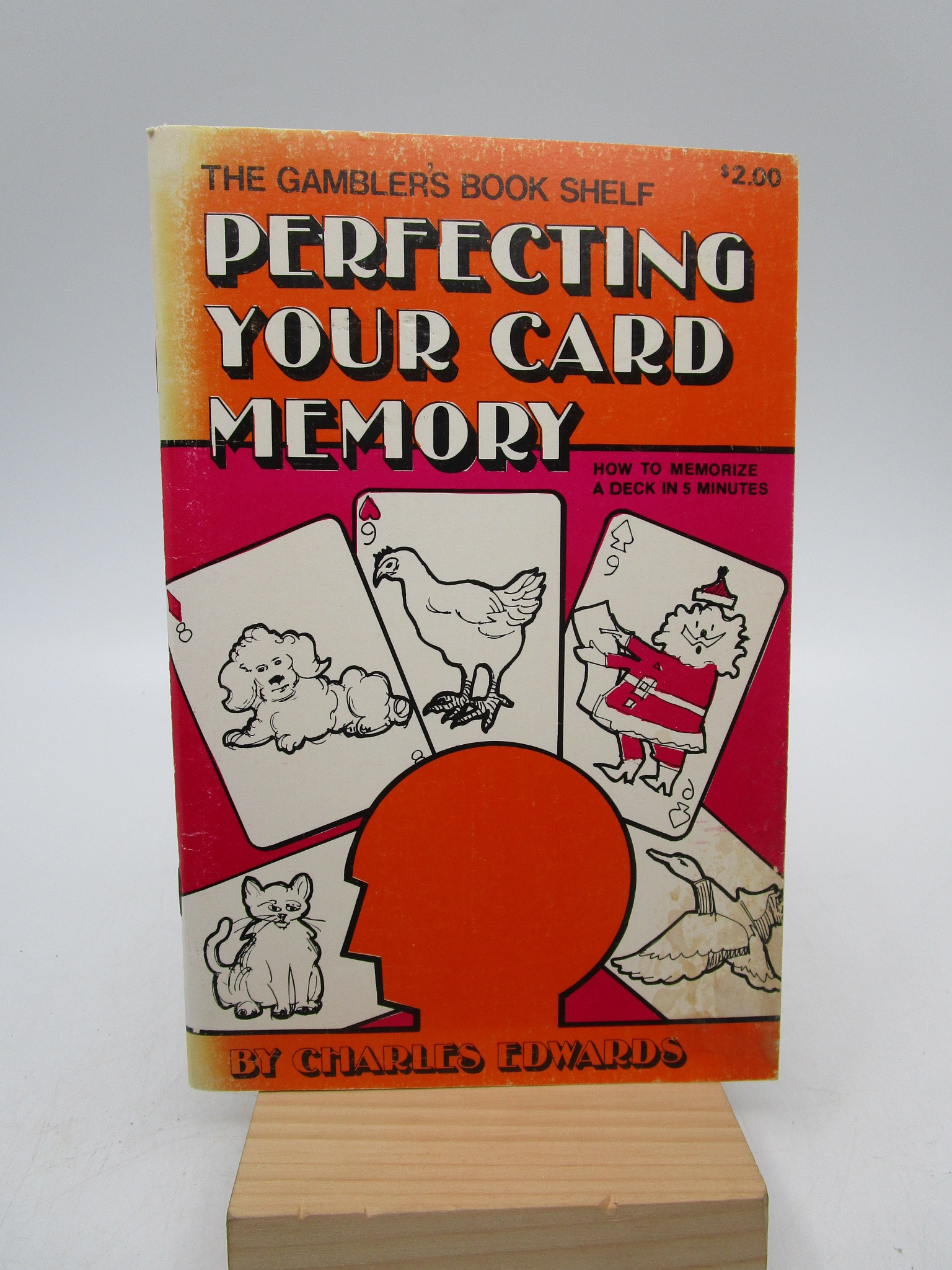 Image for Perfecting Your Card Memory: How to Memorize a Deck of Cards in Five Minutes