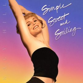 Kacy Hill - Simple, Sweet, and Smiling  (2021)