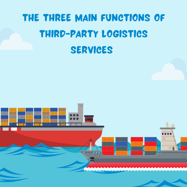 The-Three-Main-Functions-of-Third-Party-Logistics-Services