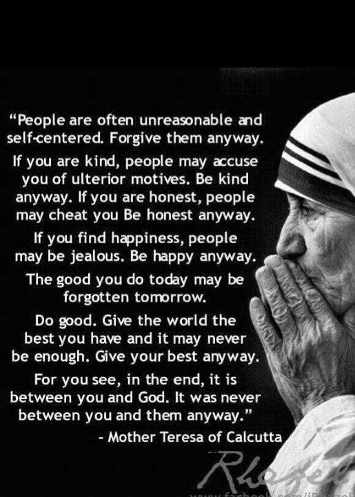 i.ibb.co/HzdQz0D/Mother-Teresa-Do-It-Anyway.jpg