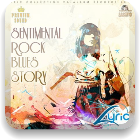 VA - Sentimental Rock Blues Story (2016) MP3