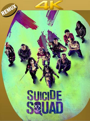 Escuadrón Suicida (2016) THEATRICAL BDRemux [2160p 4K] Latino [GoogleDrive]