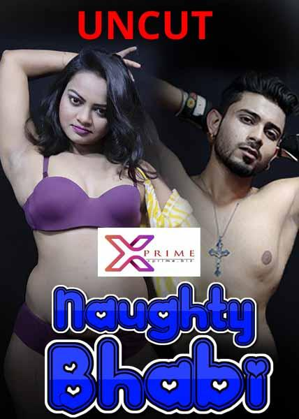 18+ Naughty Bhabhi Uncut (2021) XPrime Hindi Short Film 720p HDRip 150MB Download
