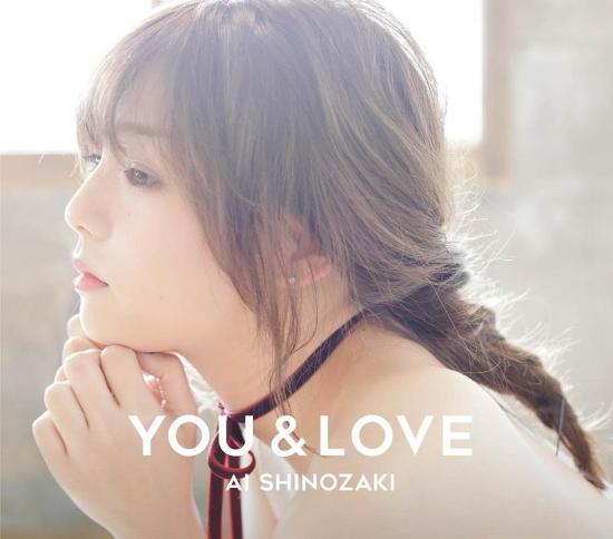 [Album] Ai Shinozaki – YOU & LOVE