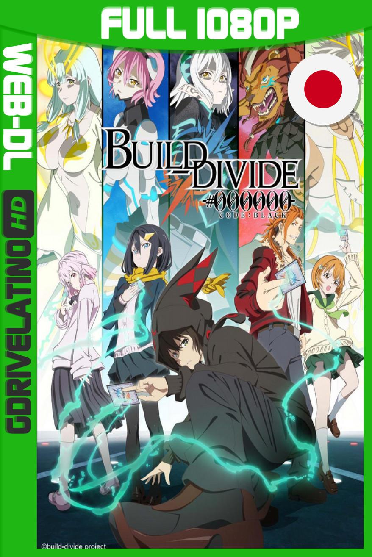 Build Divide: Code Black (2021) Temporada 01 [03/??] CR WEB-DL 1080p Japonés MKV